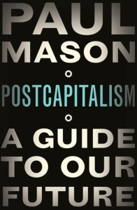 Cover of Paul Mason's new book to be published next week.