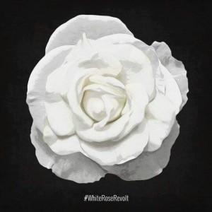 The White Rose Society #whiteroserevolt