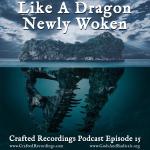like-a-dragon-newly-woken-1