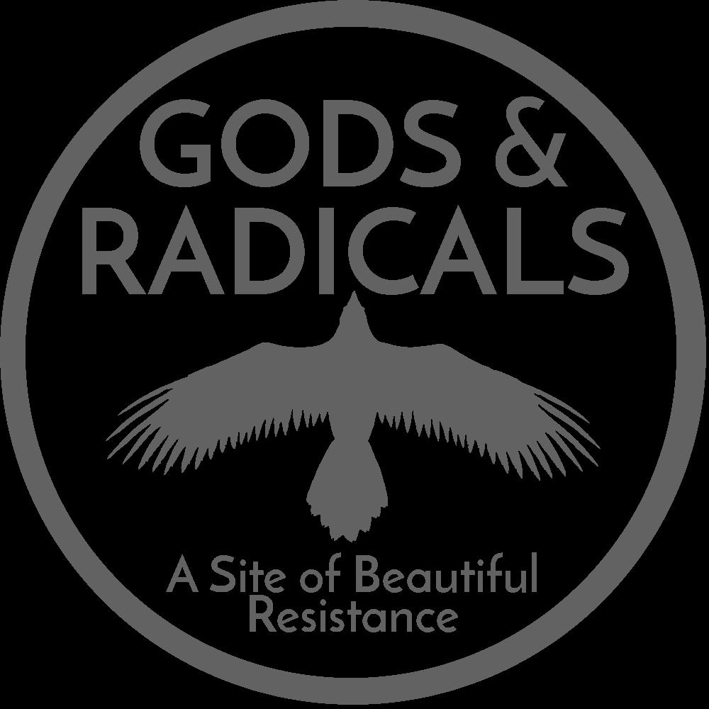 GODS & RADICALS
